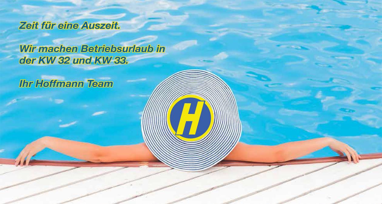 Hoffmann GmbH - Betriebsurlaub in der KW 32 und KW 33