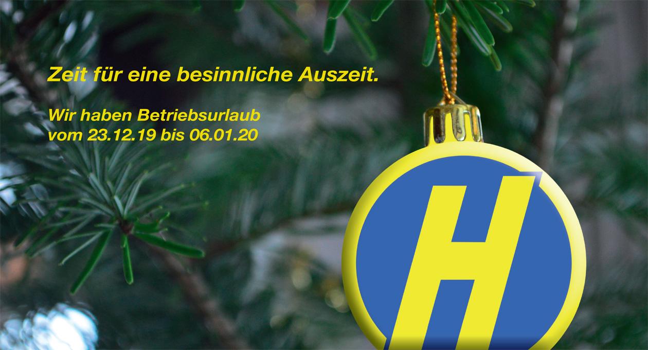 Hoffmann Wir haben Betriebsurlaub vom 23.12.19 bis 06.01.20