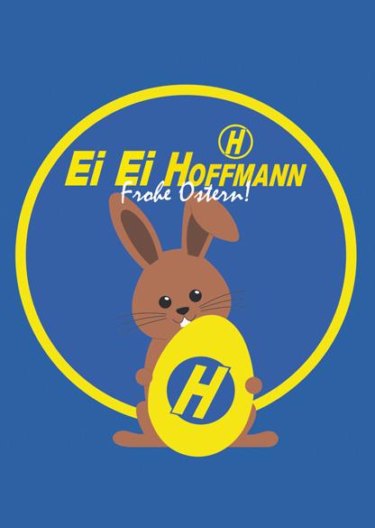 Ein schönes Osterfest daheim wünscht allen das gesamte Hoffmann Team!